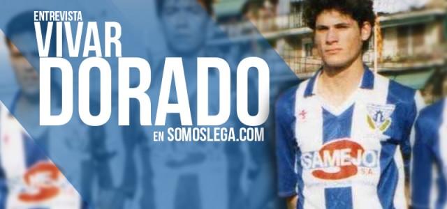 """ENTREVISTA. Vivar Dorado: """"Siempre tuve en mi cabeza retirarme en el Leganés"""""""