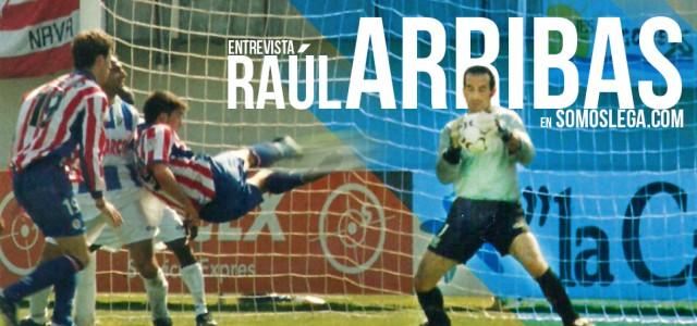 """ENTREVISTA. Raúl Arribas: """"El Lega juega mejor, pero el Alcorcón tiene más pegada"""""""