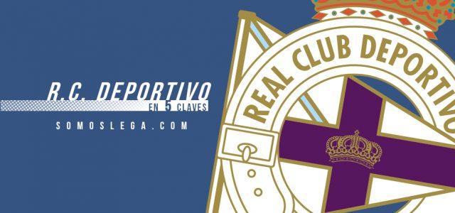 En 5 claves: R.C. Deportivo de La Coruña