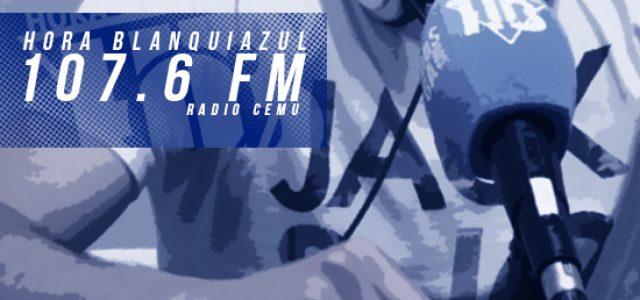 Hora Blanquiazul, ahora en el 107.6FM (Antena CEMU)