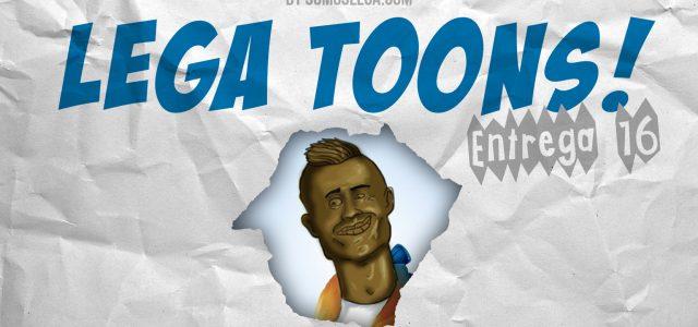 LEGA TOONS 16 | El Bicho en Butarque