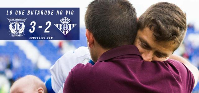 Lo que Butarque no vio del Leganés – Real Betis