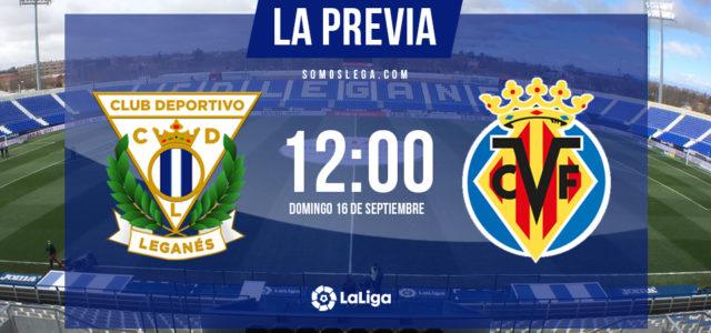 Leganés – Villarreal: en busca de puntos para salir a flote