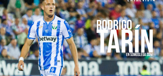 "Rodrigo Tarín: ""Estaré agradecido al Leganés toda mi vida"""