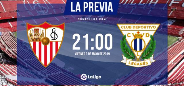 Sevilla – Leganés: ganar certifica otro año en la élite