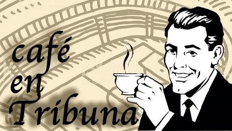 Café en Tribuna