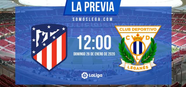 Atlético de Madrid – Leganés: Necesidad de puntuar