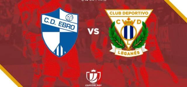 El Club Deportivo Ebro, nuevo rival para el Leganés en la Copa del Rey
