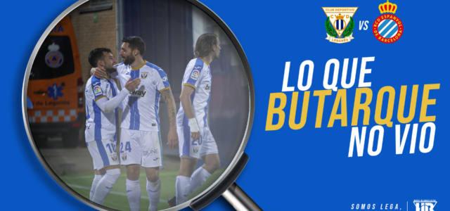 Lo que Butarque no vio en el CD Leganés 2-0 RCD Espanyol