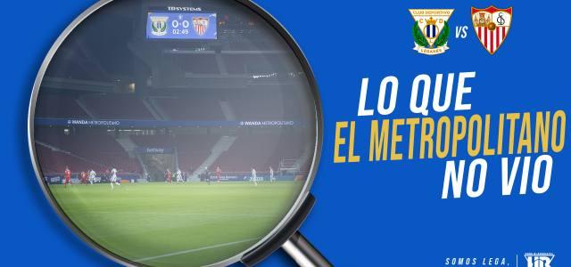 Lo que el Metropolitano no vio en el CD Leganés 0-1 Sevilla FC