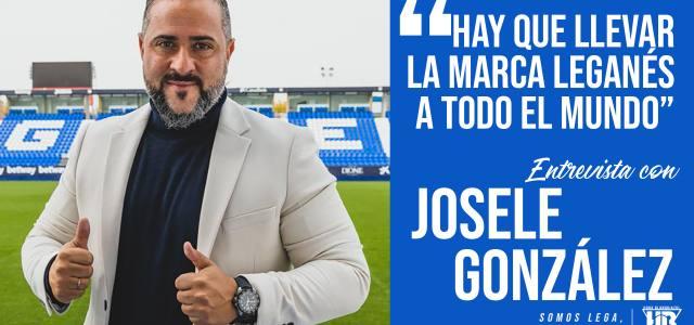 """Josele González: """"Hay que llevar la marca Leganés a todo el mundo"""""""