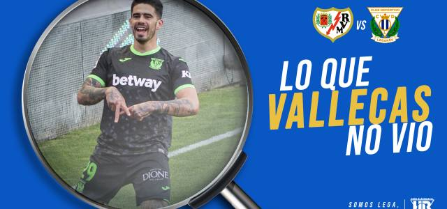 Lo que Vallecas no vio en el Rayo Vallecano 1-1 CD Leganés