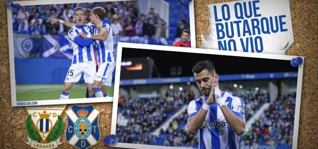 Lo que Butarque no vio en el CD Leganés 1-2 CD Tenerife